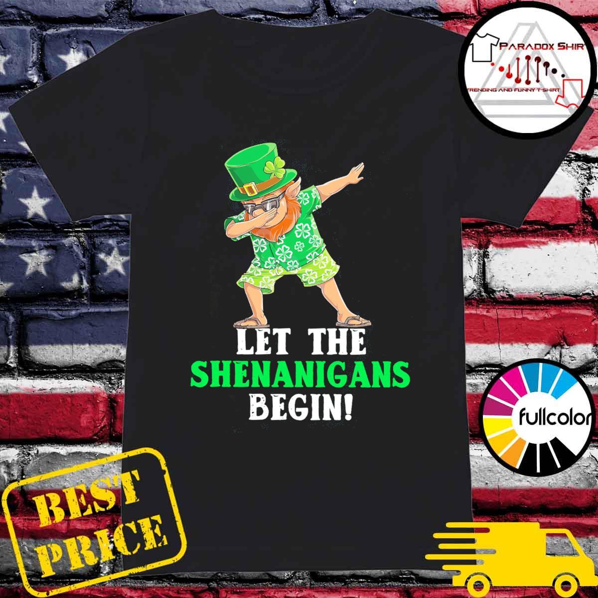 Dabbing Leprechaun let the shenanigans begin patrick's day s Ladies