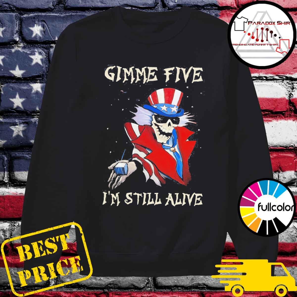 Gimme Five I'm still alive Magician Skeleton s Sweater