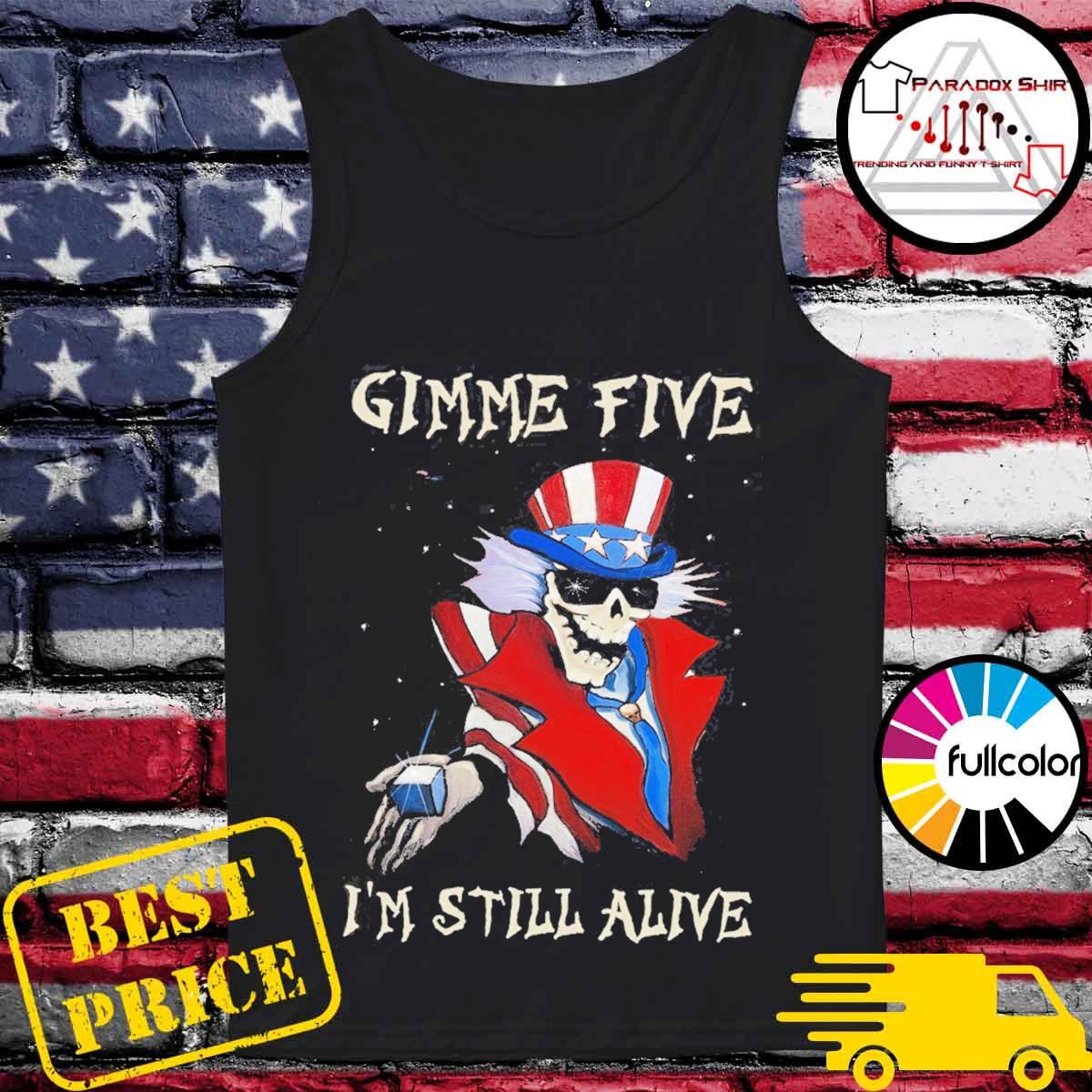 Gimme Five I'm still alive Magician Skeleton s Tank-top