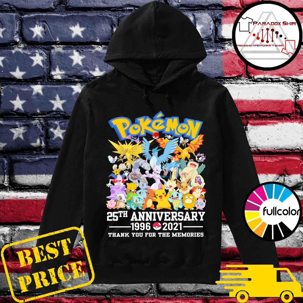 Pokémon 25th anniversary 1996 2021 thank you for the memories s Hoodie
