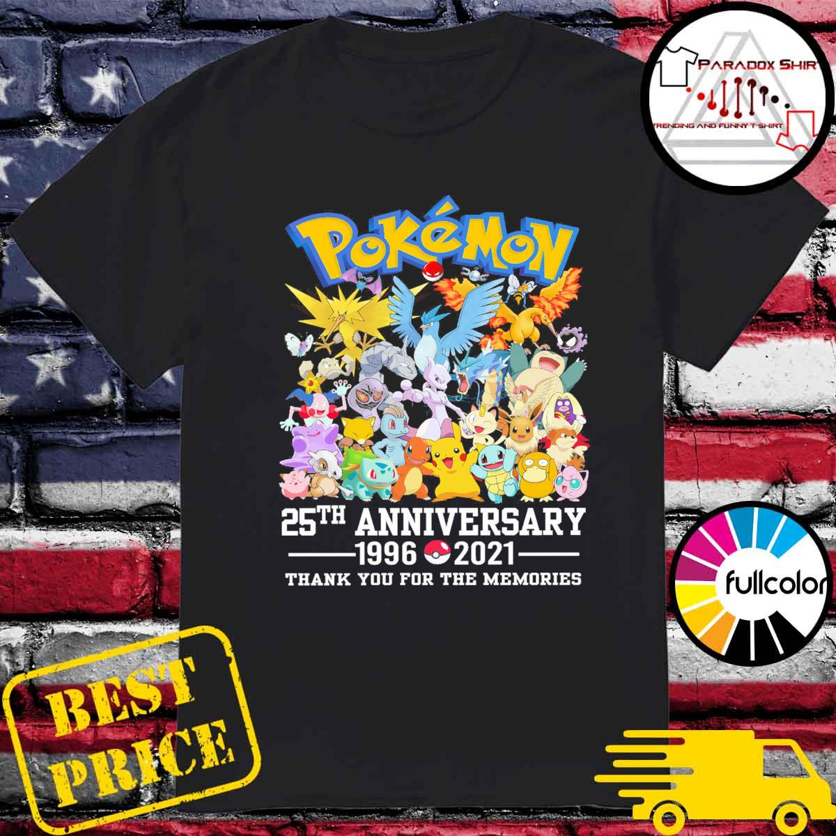 Pokémon 25th anniversary 1996 2021 thank you for the memories shirt