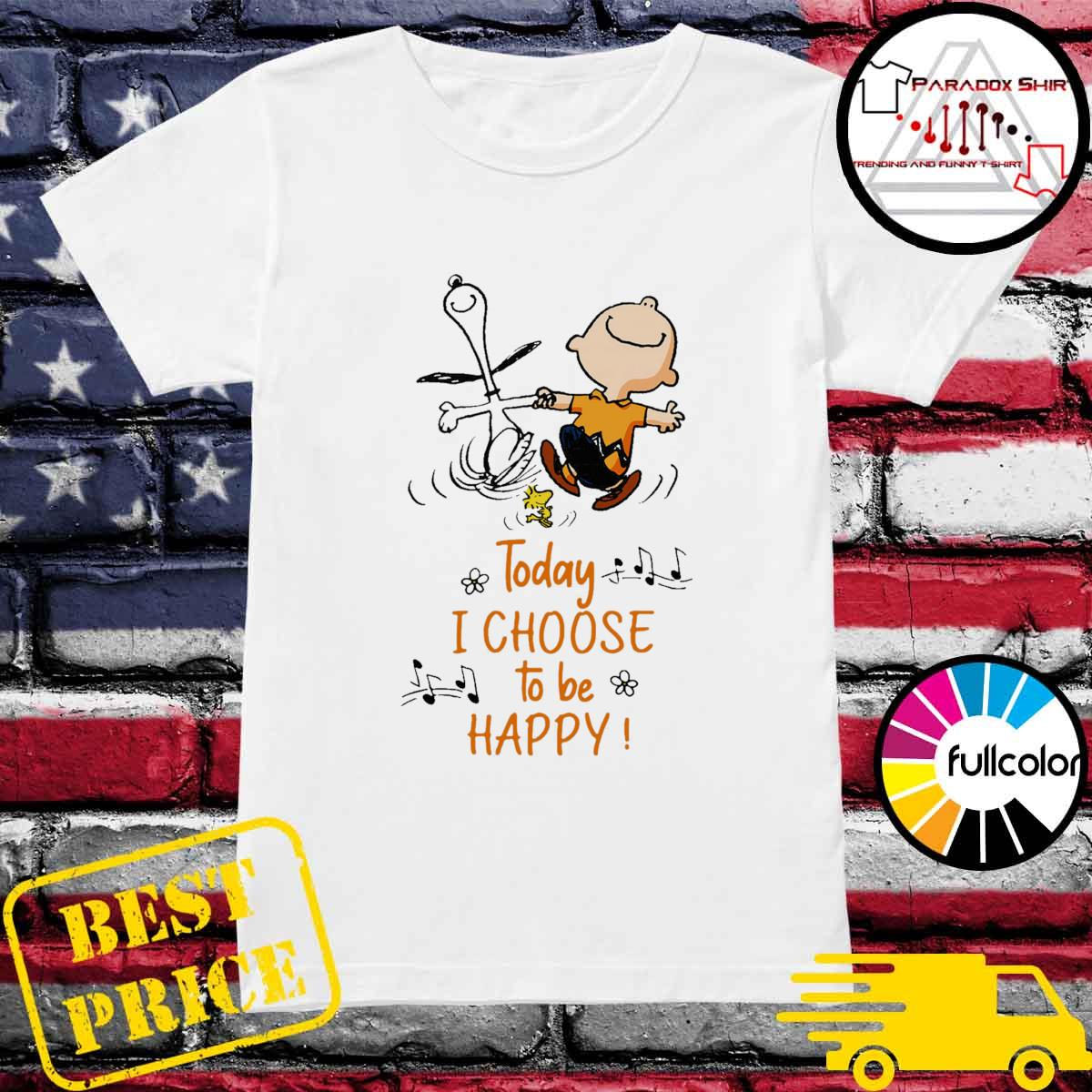 Snoopy Charlie Brown and Woodstock Today I choose to be happy s Ladies