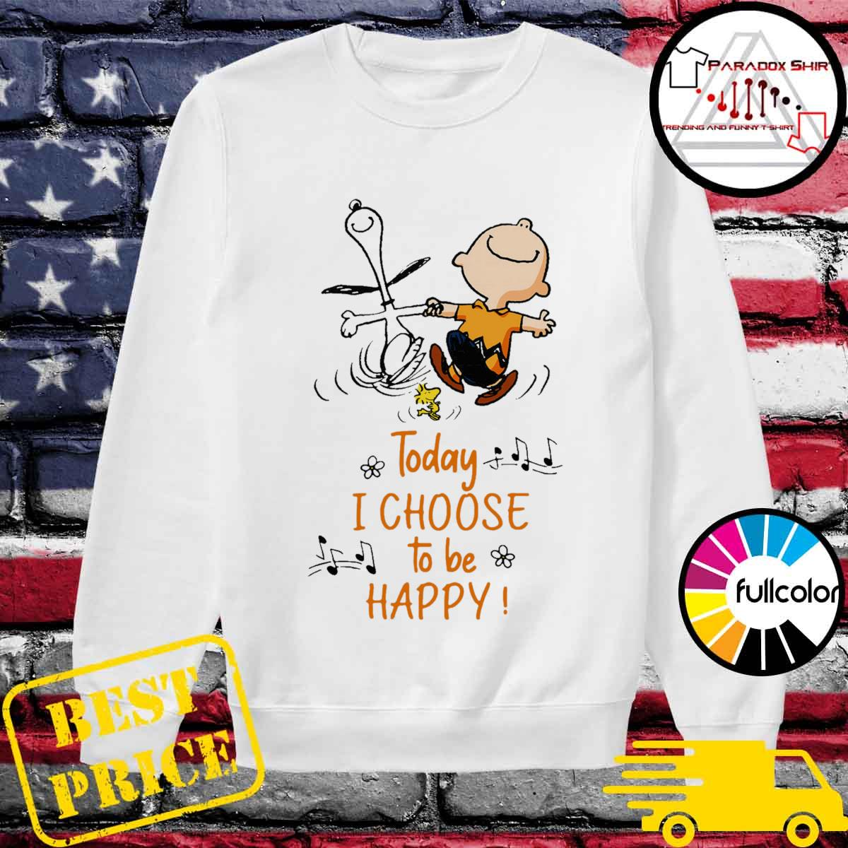 Snoopy Charlie Brown and Woodstock Today I choose to be happy s Sweater