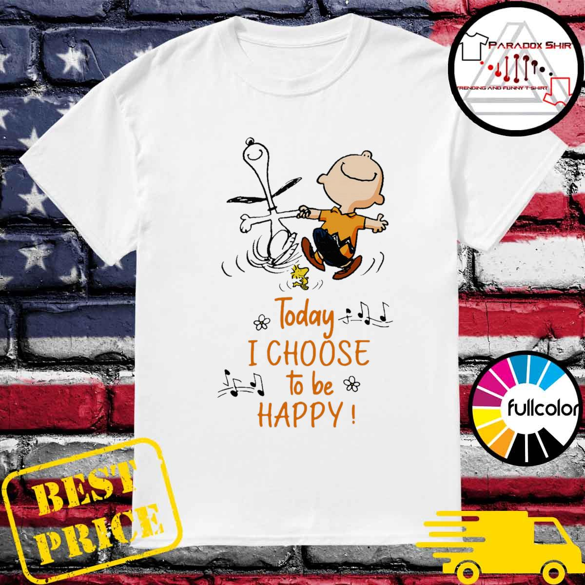 Snoopy Charlie Brown and Woodstock Today I choose to be happy shirt