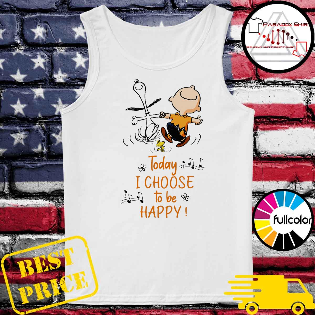 Snoopy Charlie Brown and Woodstock Today I choose to be happy s Tank-top