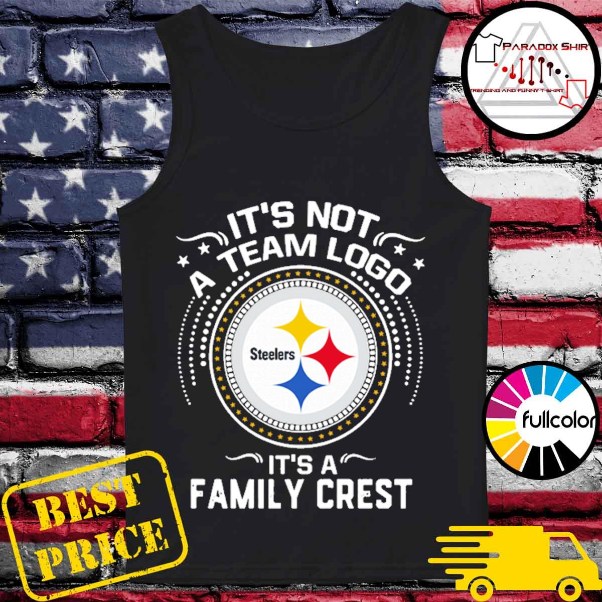 Steeler Pittsburgh It's not a team logo it's a Family Crest s Tank-top