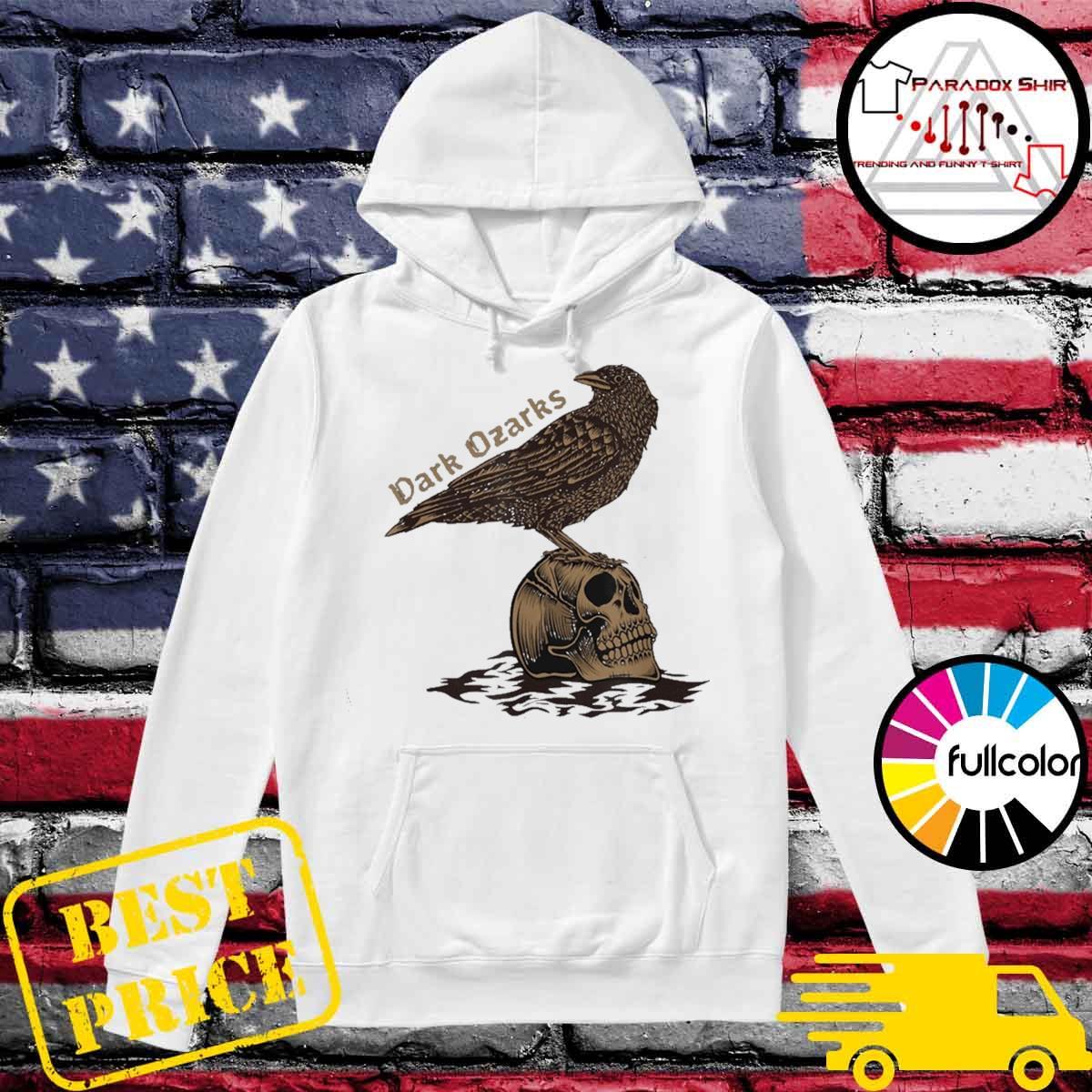Dark Ozarks Shirt Hoodie