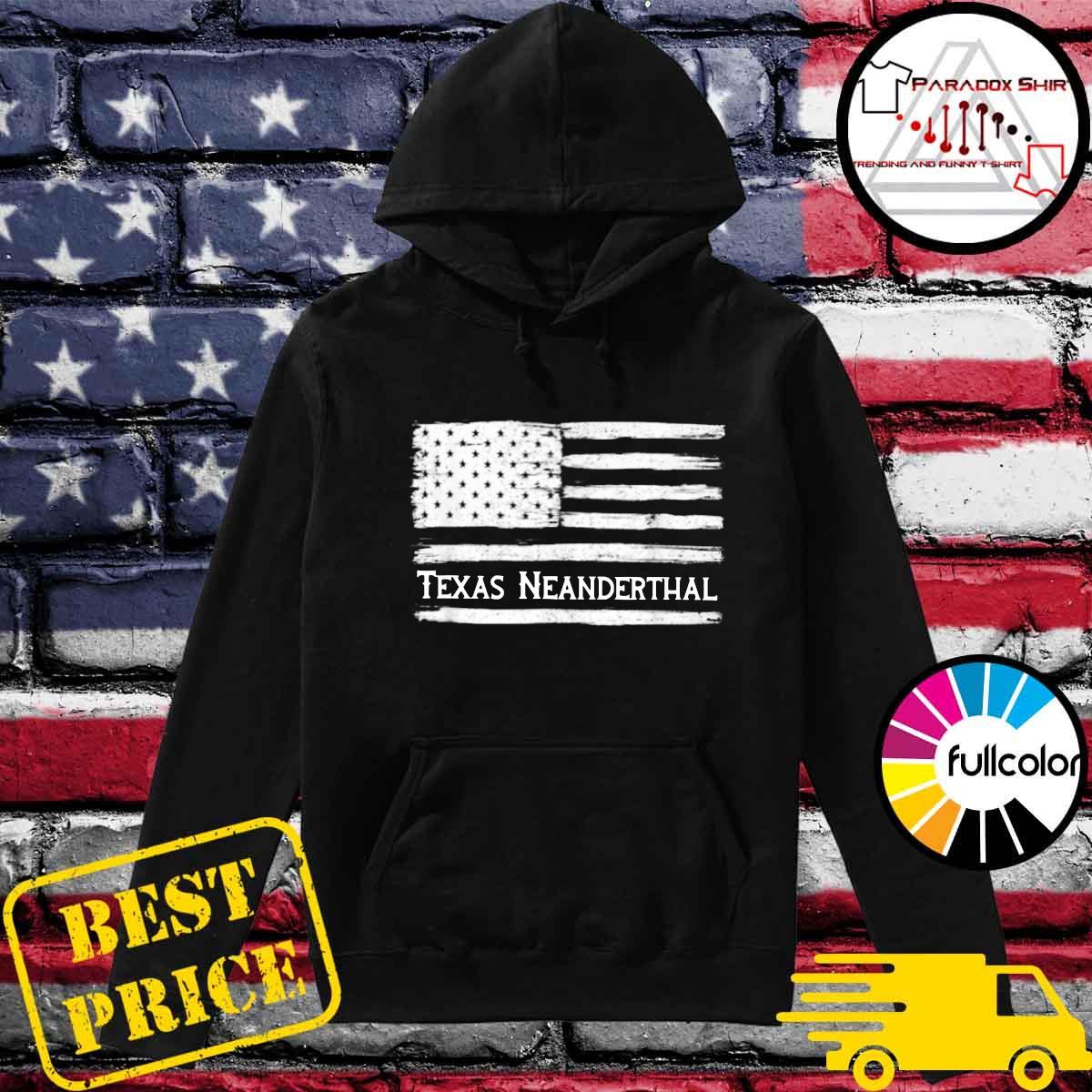 Official Texas Neanderthal American Flag Shirt Hoodie