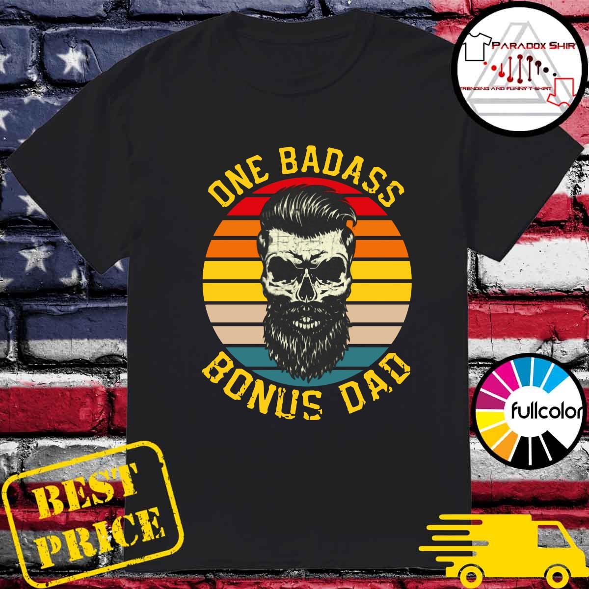 Retro Vintage One Badass Bonus Dad Shirt