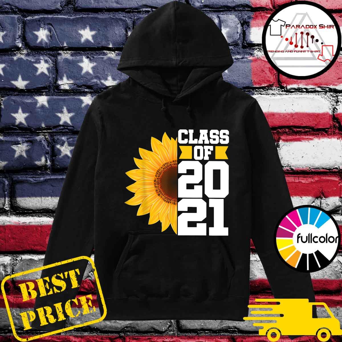 Senior Sunflower Class Of 2021 Shirt Hoodie