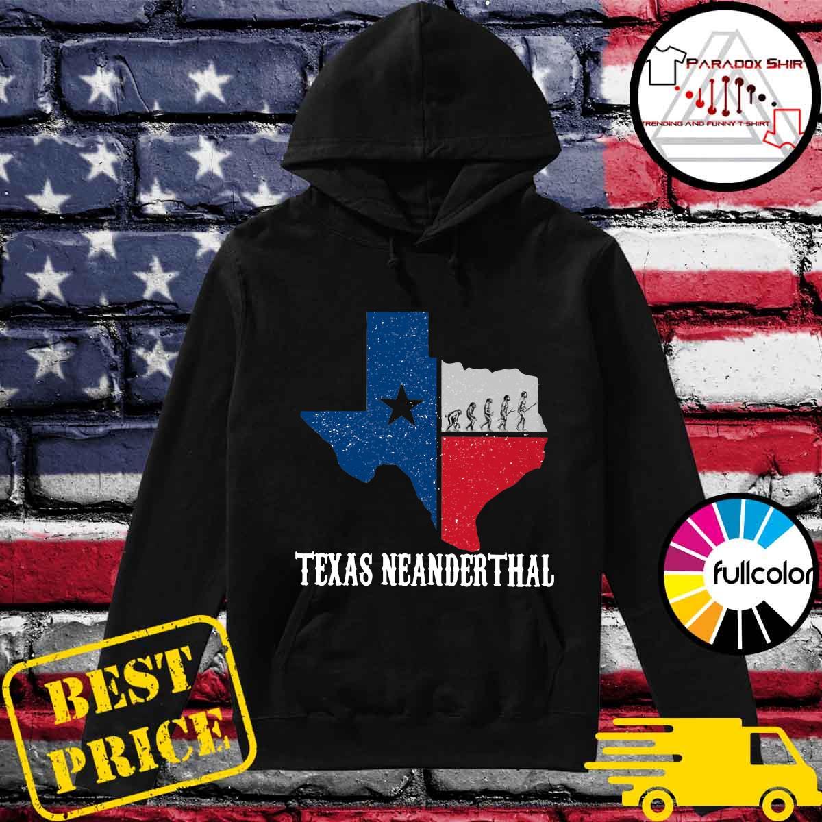 Texas Map - Texas Neanderthal Thinking 2021 Shirt Hoodie