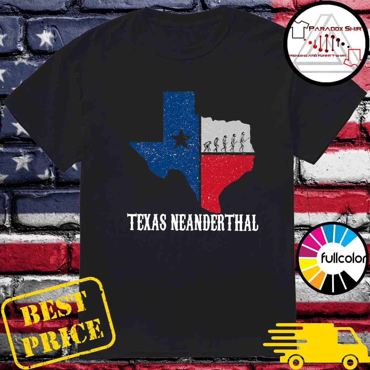 Texas Map - Texas Neanderthal Thinking 2021 Shirt