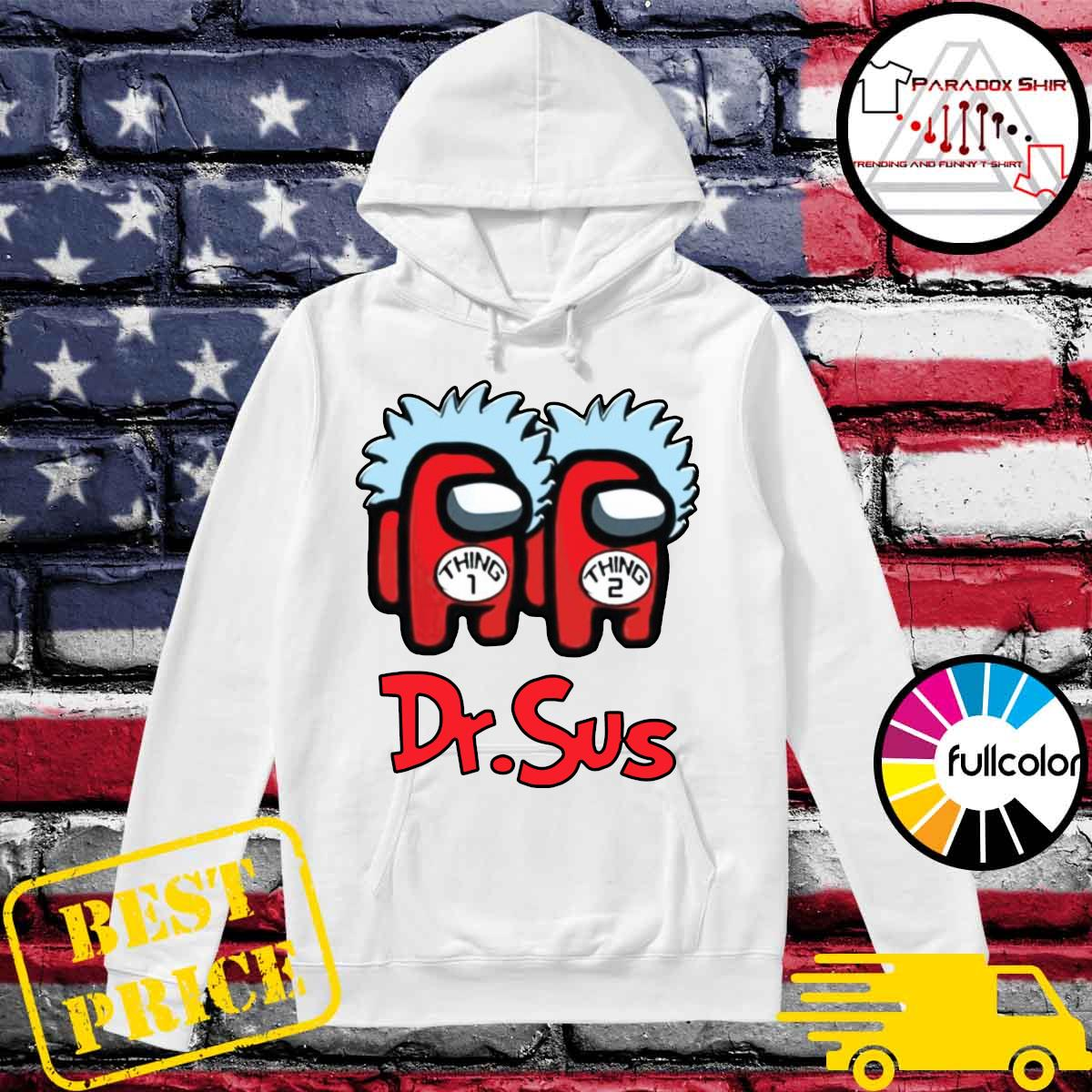 The Dr.Sus Imposter Thing 1 Thing 2 Shirt Hoodie