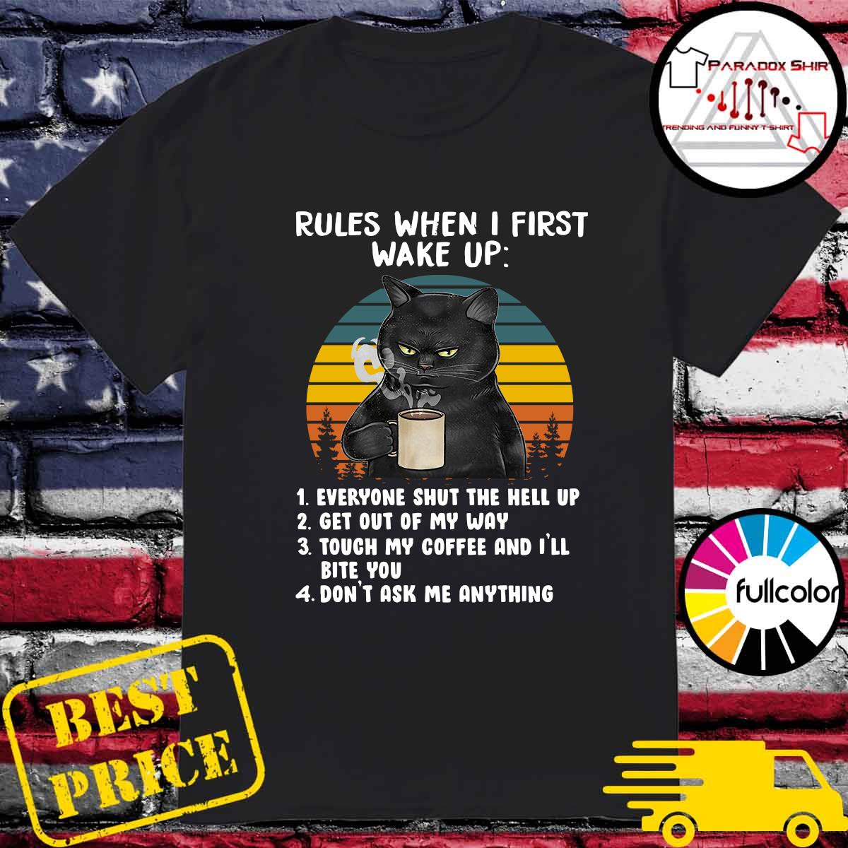 Official Black Cat Drink Coffee Rules When I First Wake Up Vintage Shirt