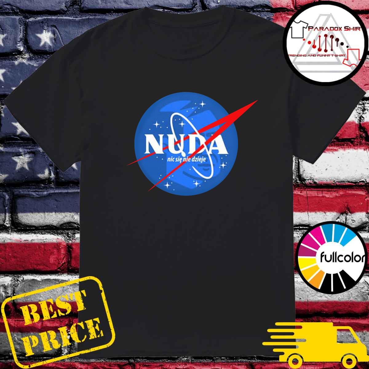 Official NASA Nuda Nic Sie Nie Dzieje Shirt
