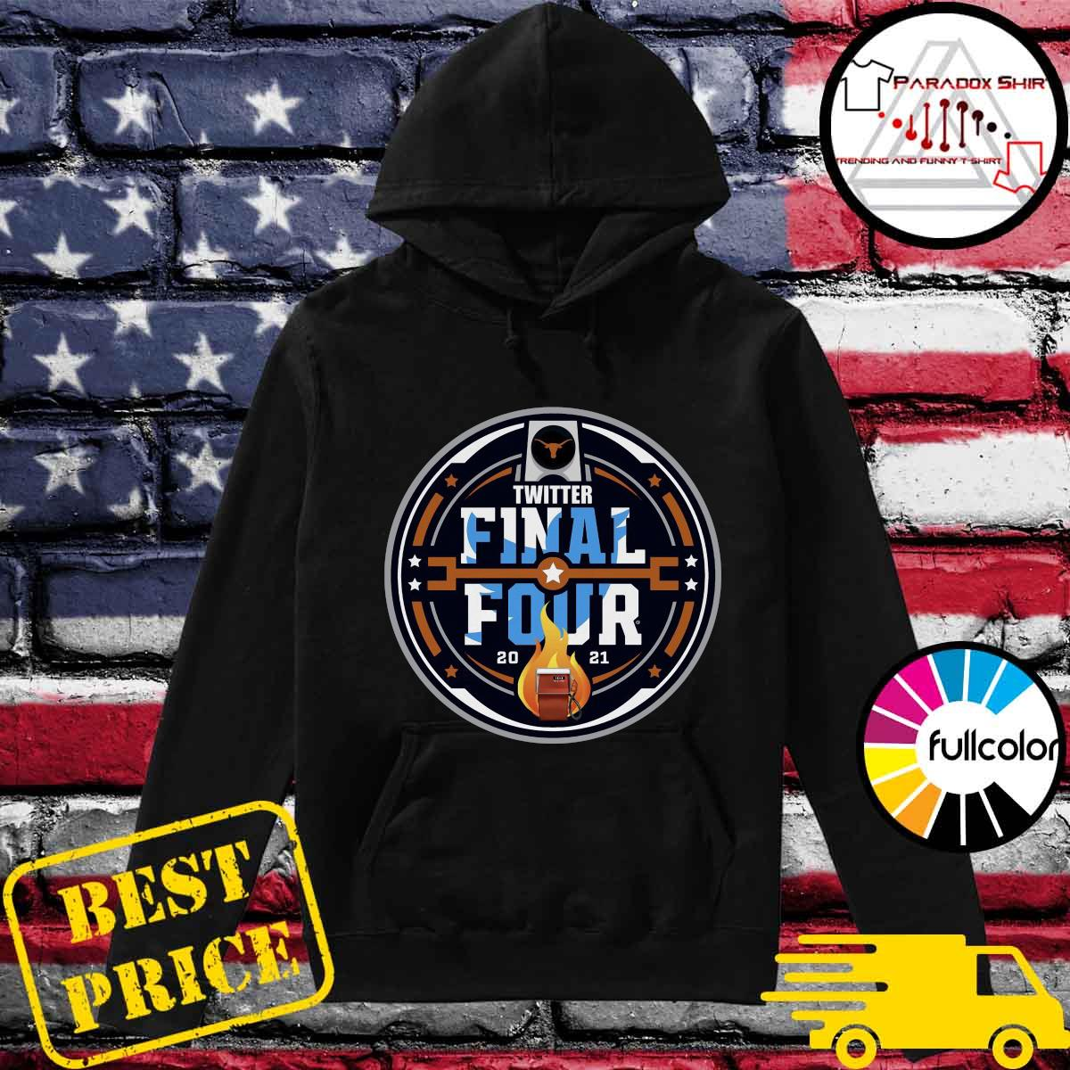 Official Twitter Final Four 2021 Basketball Shirt Hoodie