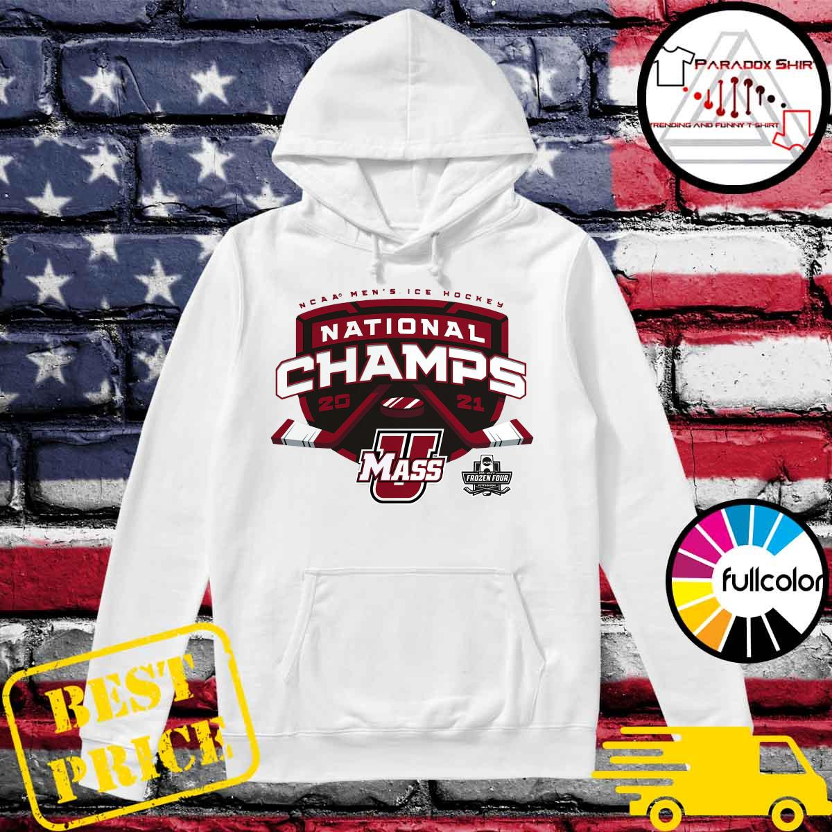 Official UMass Minutemen 2021 NCAA Men's Ice Hockey National Champions T-Shirt Hoodie