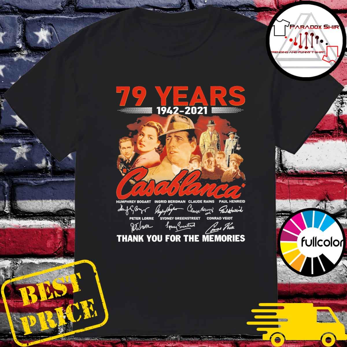 79 years 1942 2021 Casablanca signatures thank you for the memories shirt