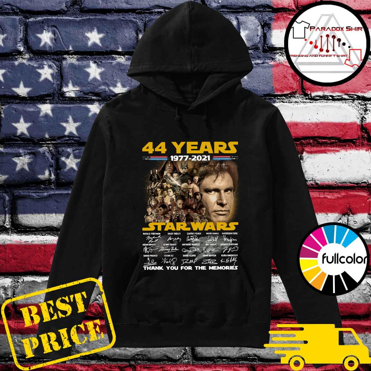 Official Star Wars 2021 With 44 Years 1977 2021 Signatures Thank You For The Memories Shirt Hoodie
