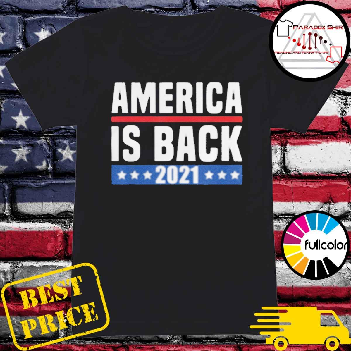 America is back 2021 s Ladies