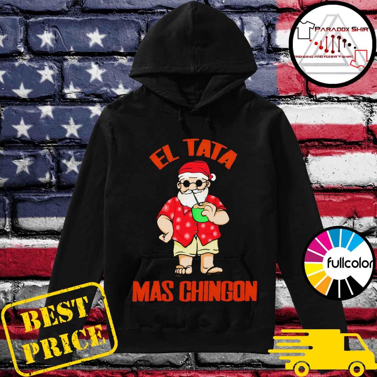 El tata mas Chingon Santa claus s Hoodie