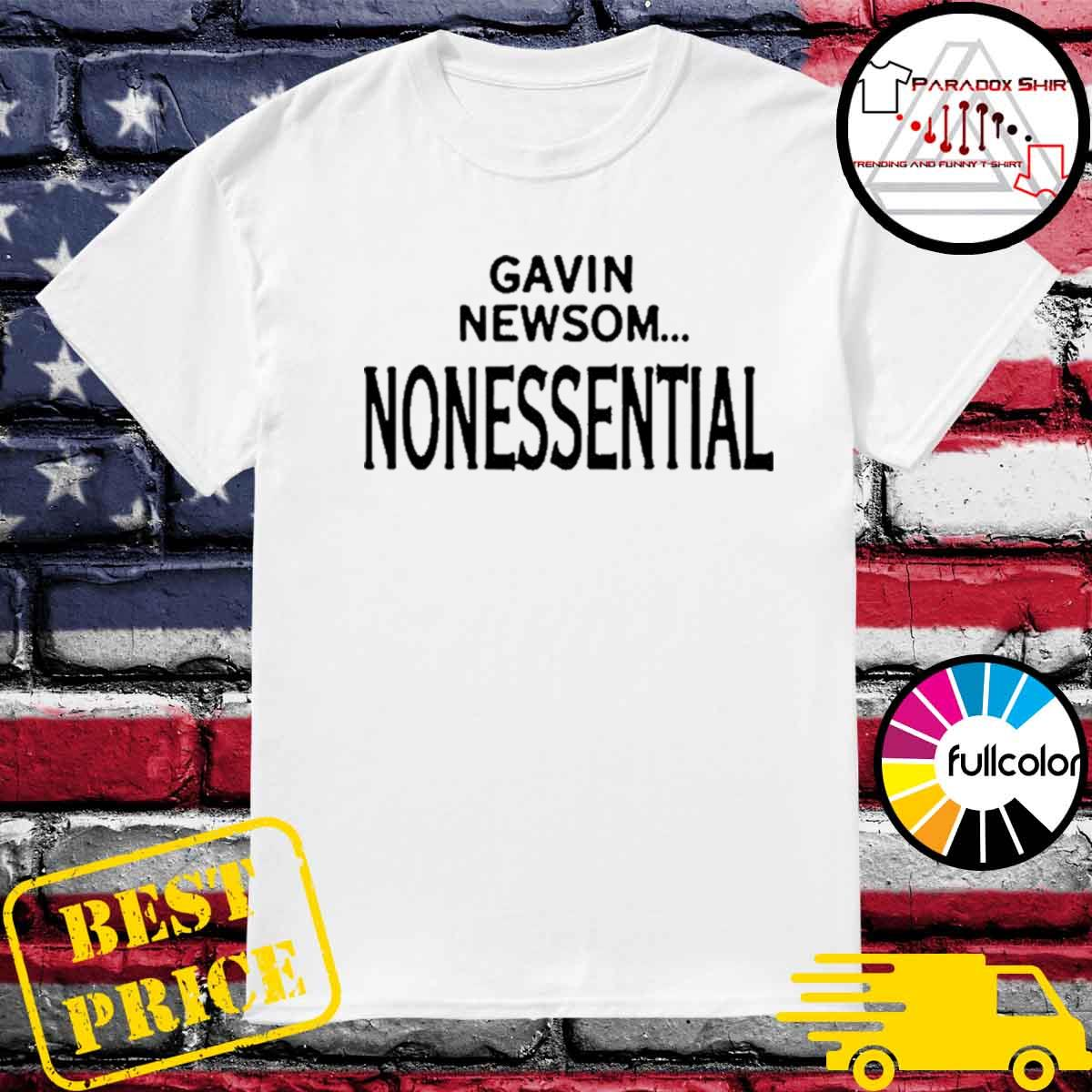 Gavin newsom nonessential shirt