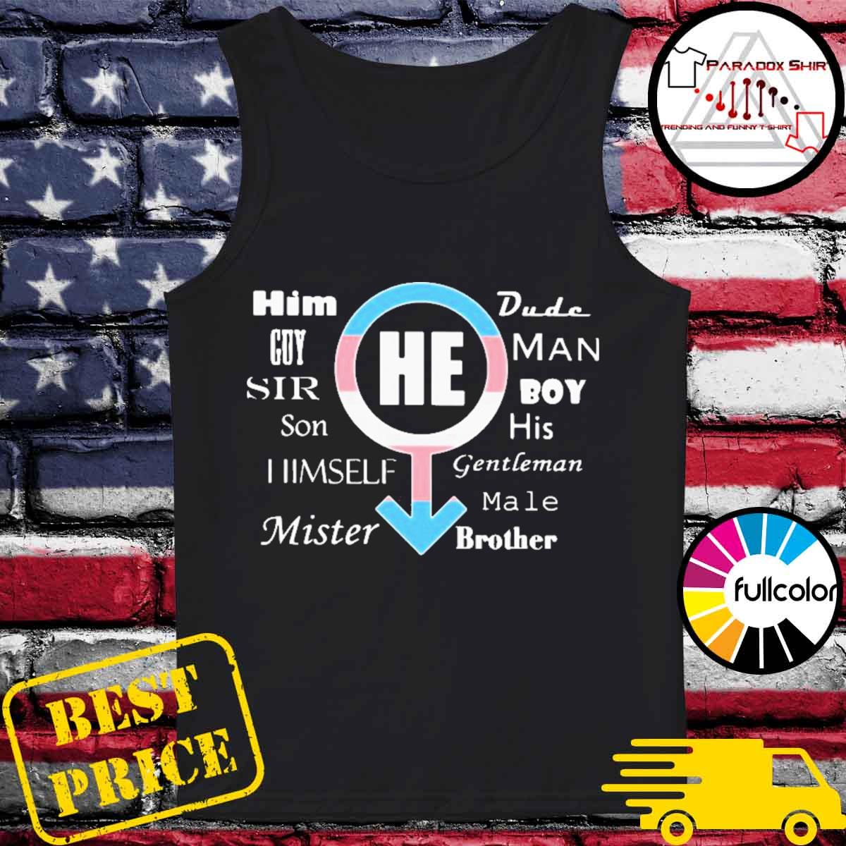 Him guy sir son himself mister dude man boy his gentleman male s Tank-top