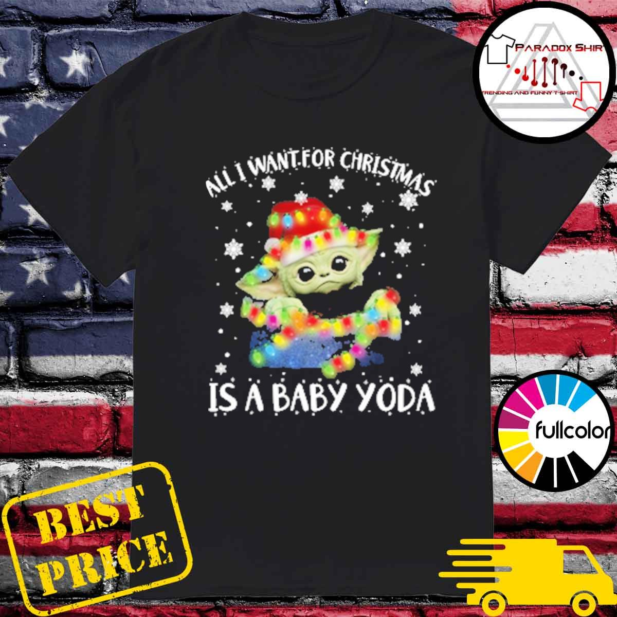 Official Santa Baby Yoda all I want for Christmas is a Baby Yoda ugly sweater
