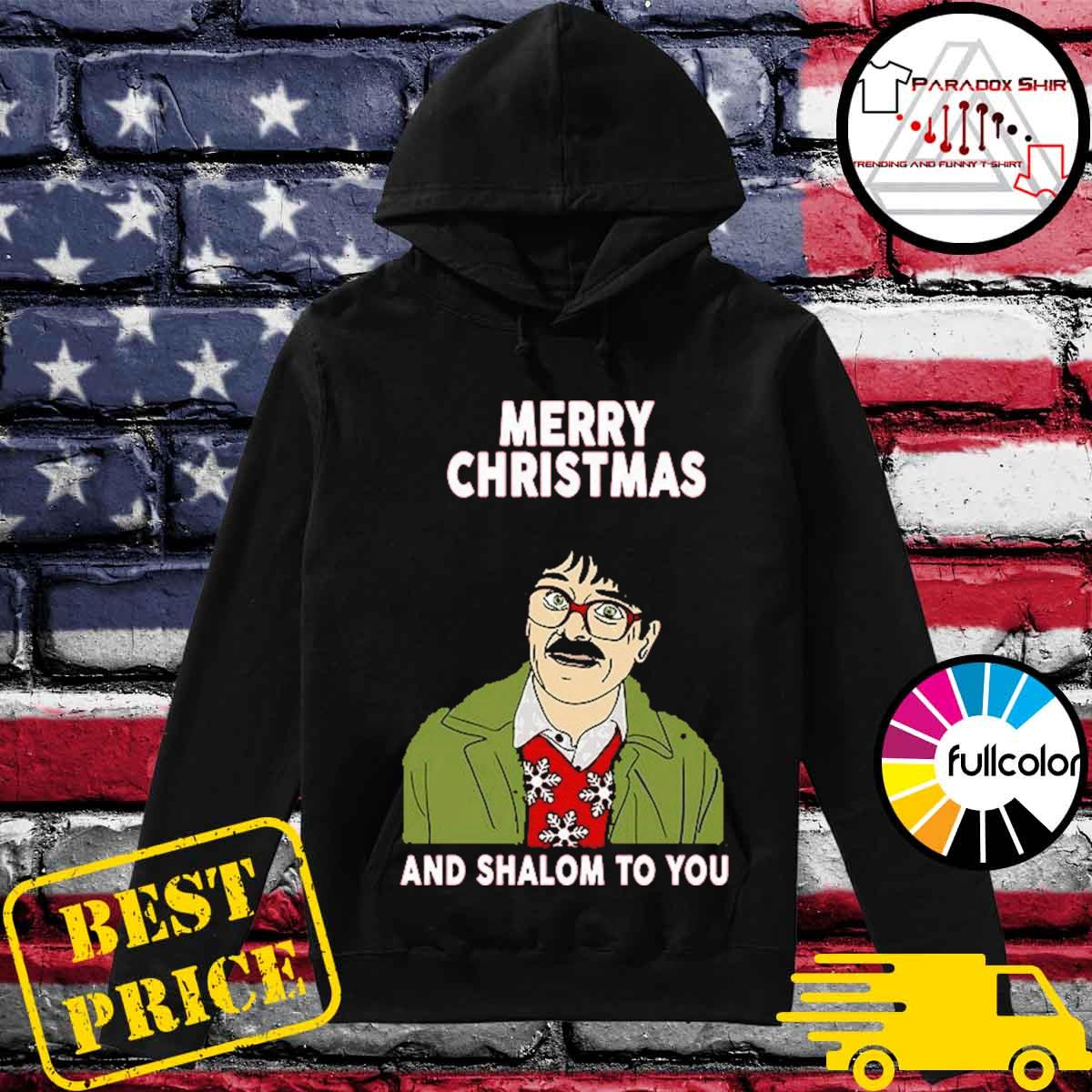 Official Shalom Jackie Jim Merry Christmas and Shalom to you s Hoodie