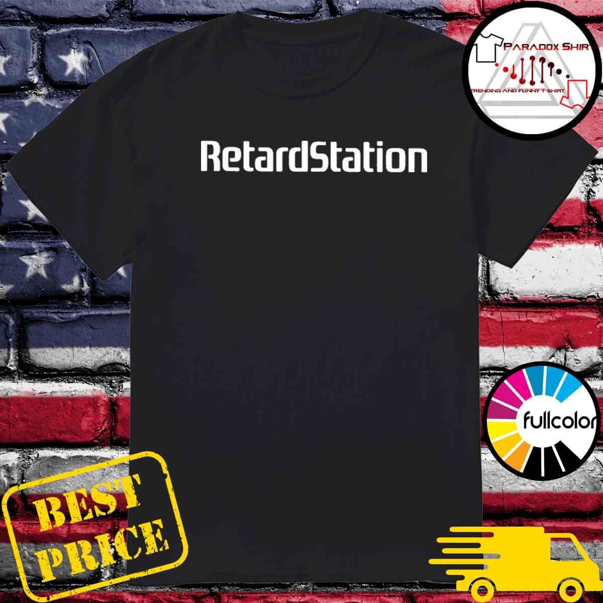 Retardstation shirt