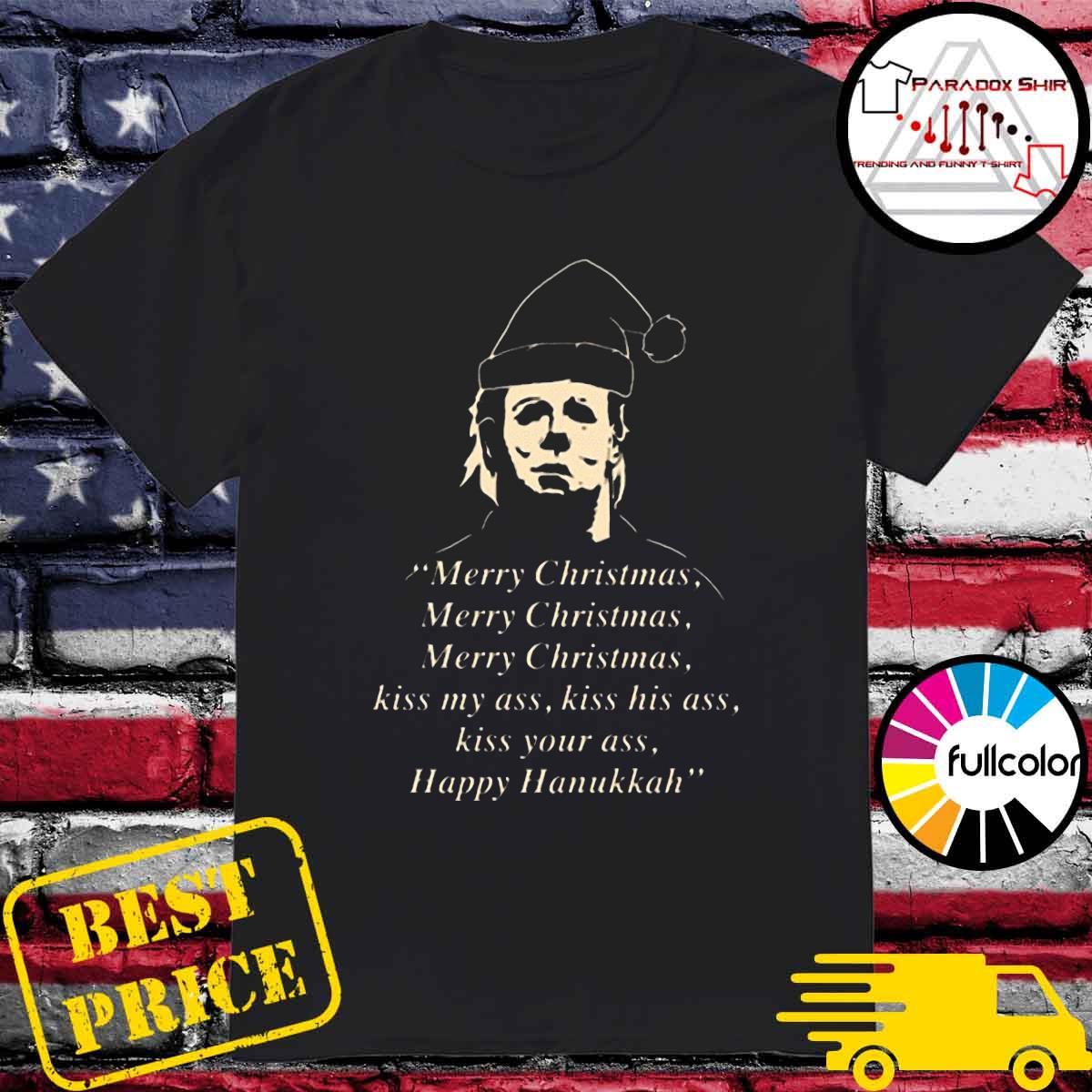 Santa Michael Myers Merry Christmas kiss my ass happy Hanukkah shirt