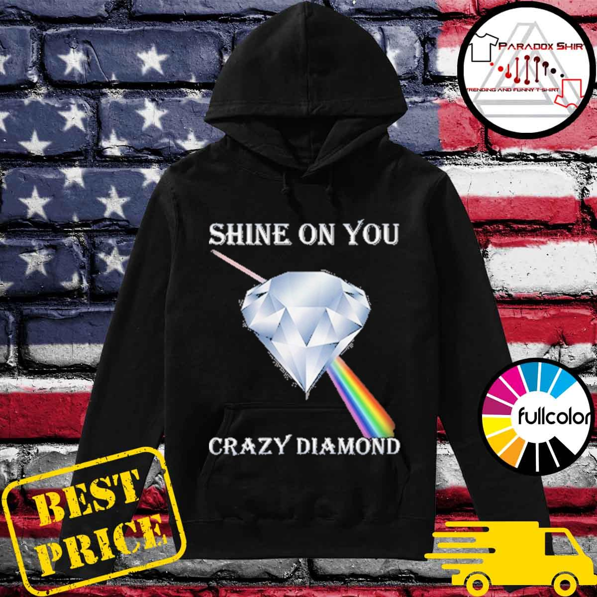 shine on you crazy diamond Pink Floyd s Hoodie