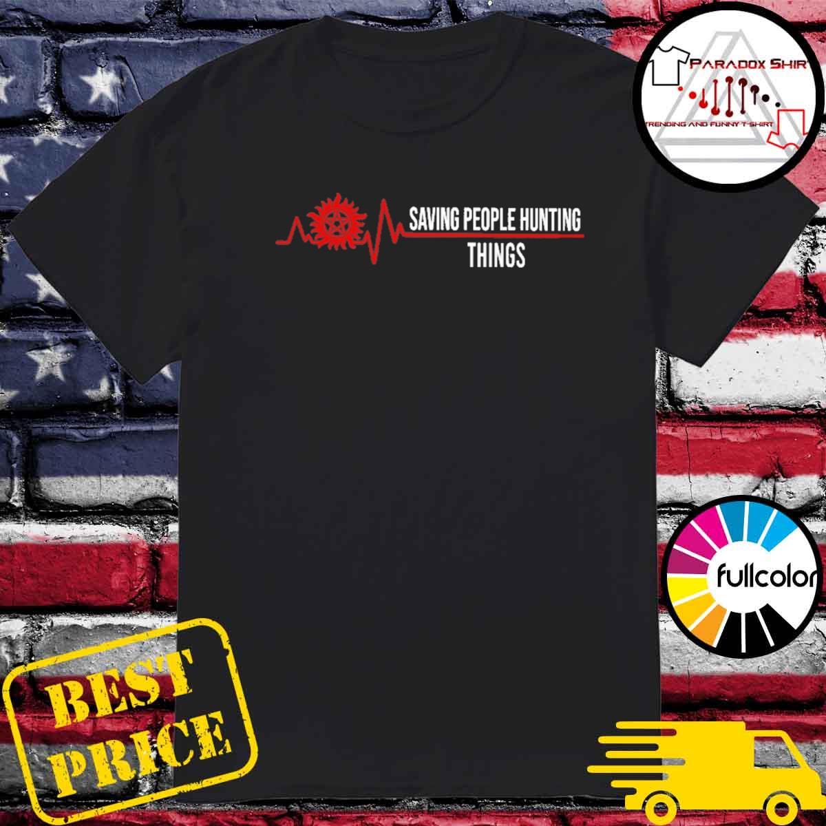 Winchester beatherat saving people hunting things shirt