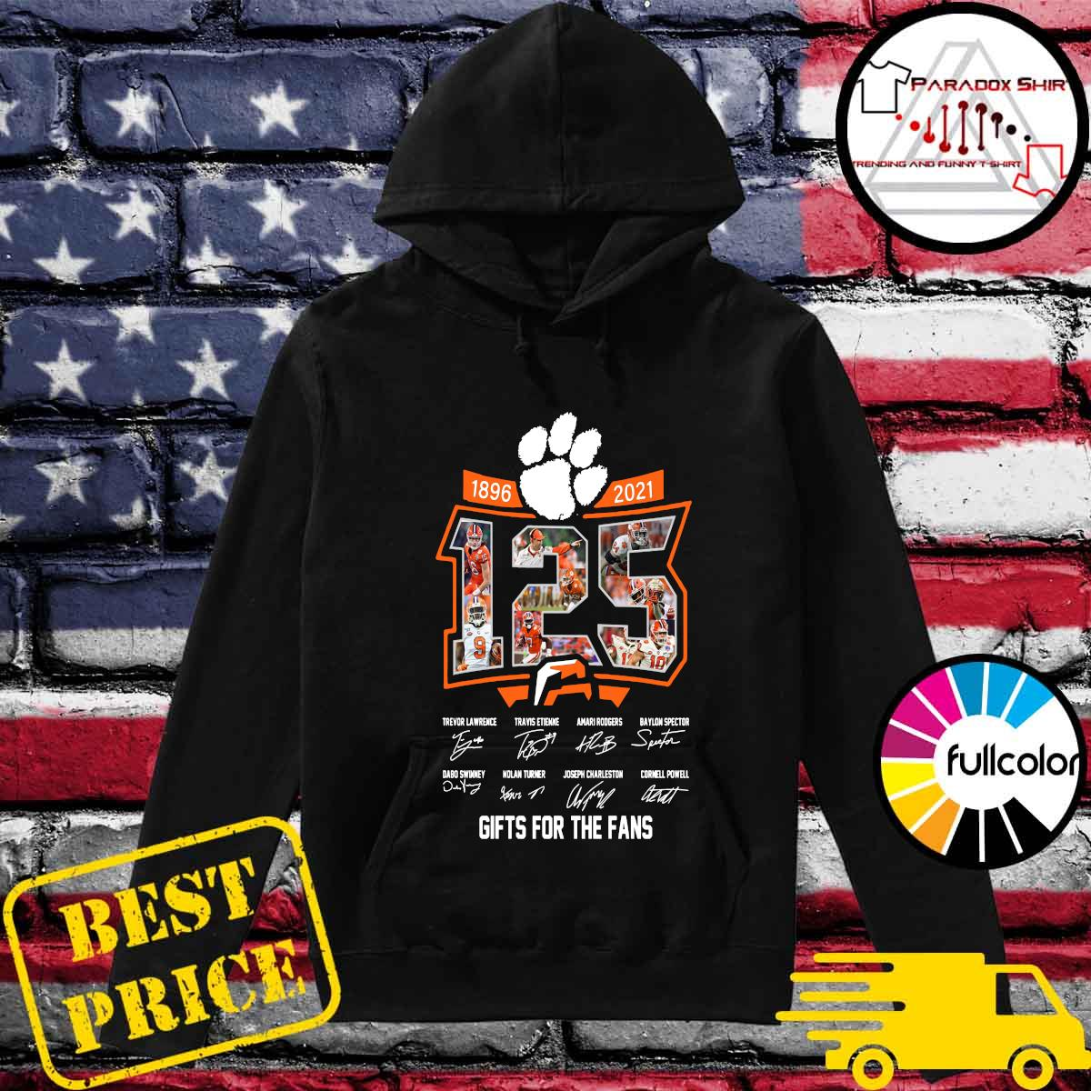 125 Years Of Clemson Tigers 1896 2021 Gifts For The Fans Signatures Shirt Hoodie
