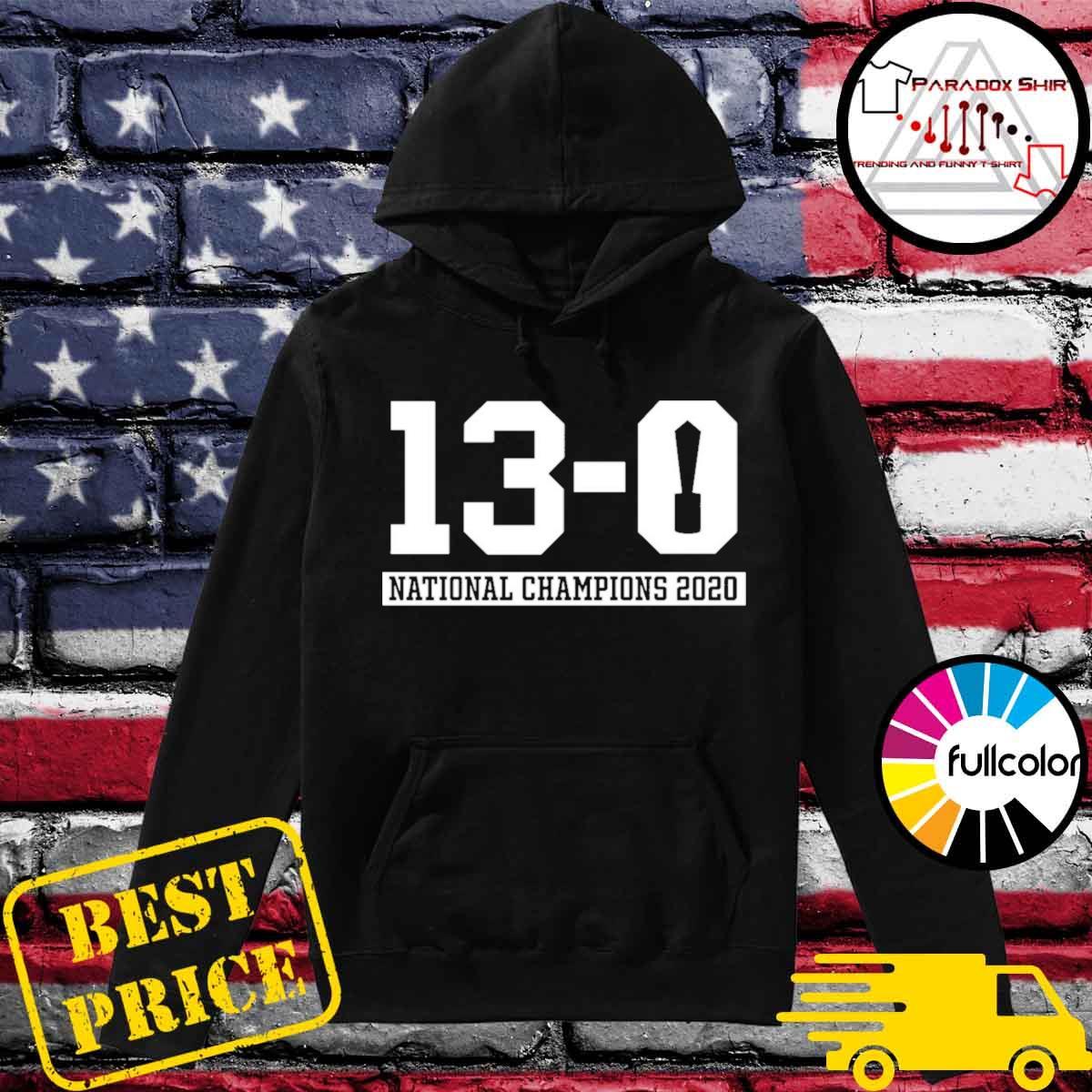 13-0 Alabama National Champions 2021 Shirt Hoodie