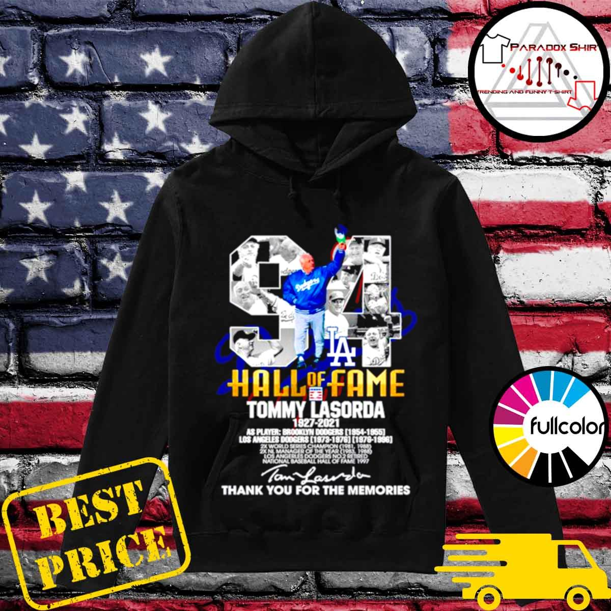 94 Hall of Fame Tommy Lasorda 1927 2021 thank you for the memories signature s Hoodie