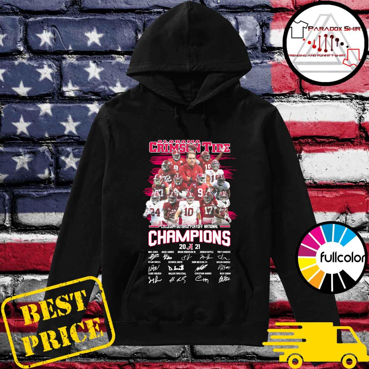 Alabama Crimson Tide College Football Playoff National Champions 2021 Signatures Shirt Hoodie