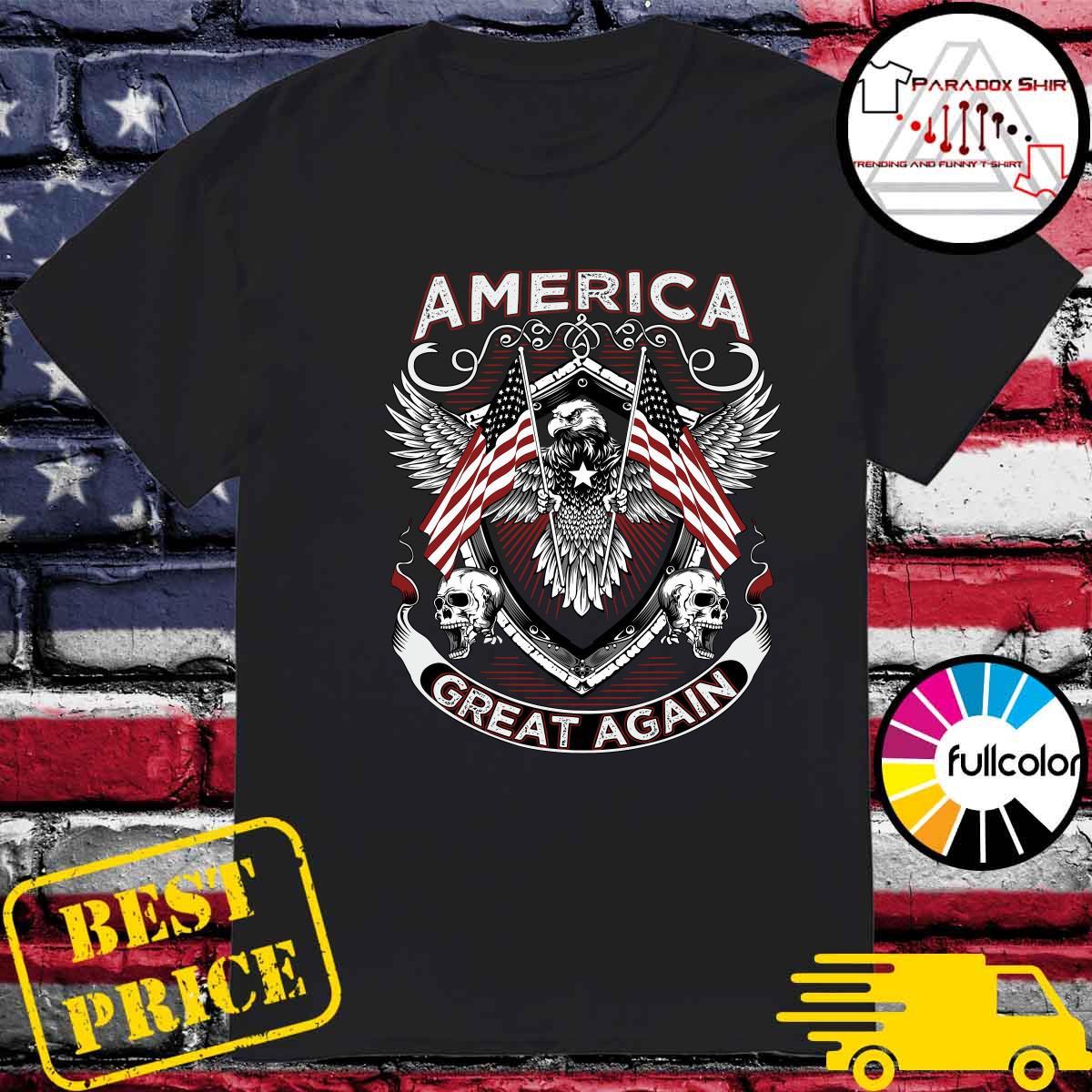 America Great Again Eagle American Flag Skull Shirt