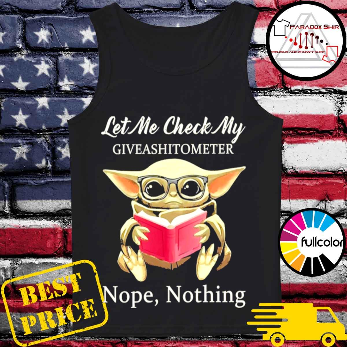 Baby Yoda Let Me Check My Giveashittometer Nope Nothing s Tank-top