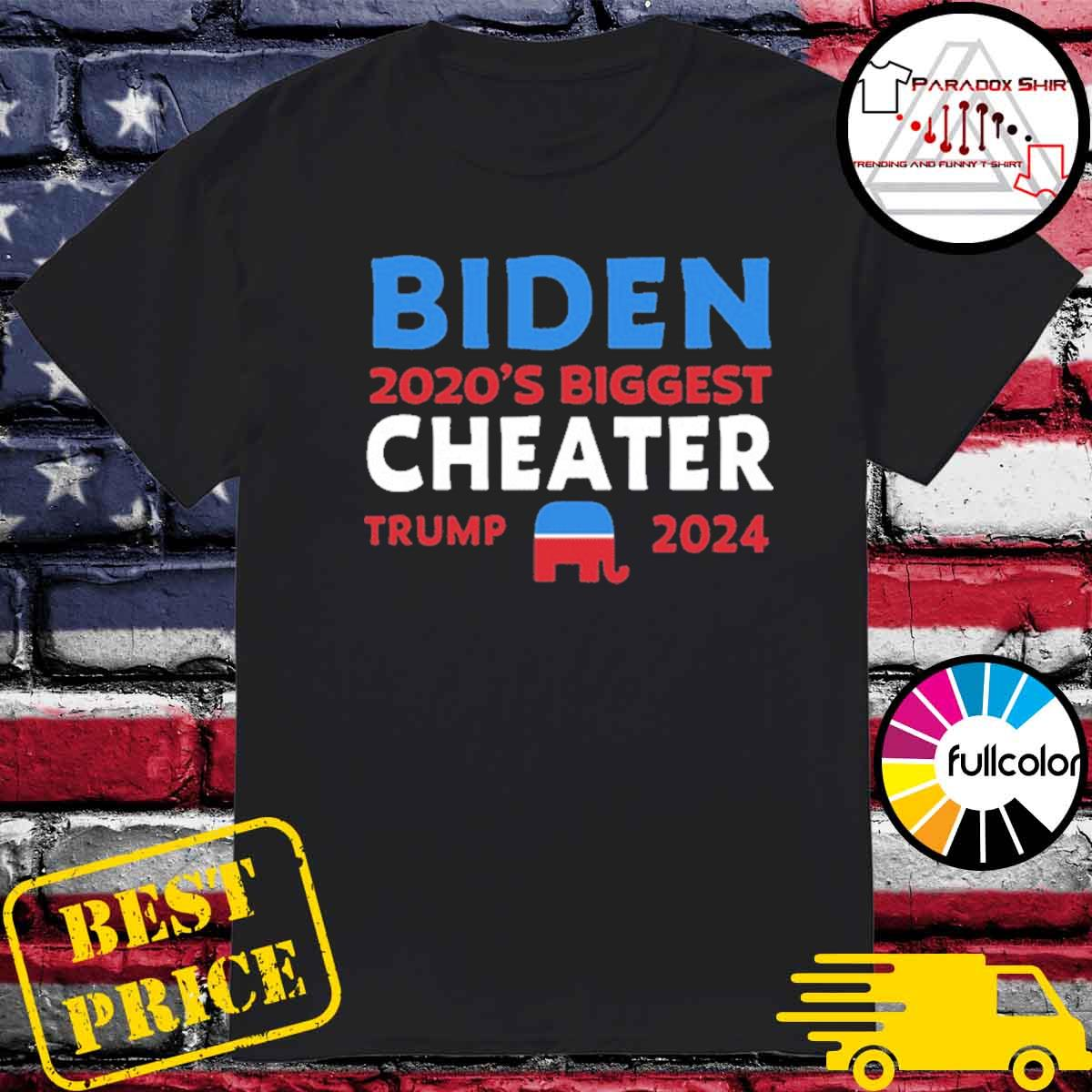 Biden 2020 Biggest Cheater Trump 2024 Official T-Shirt
