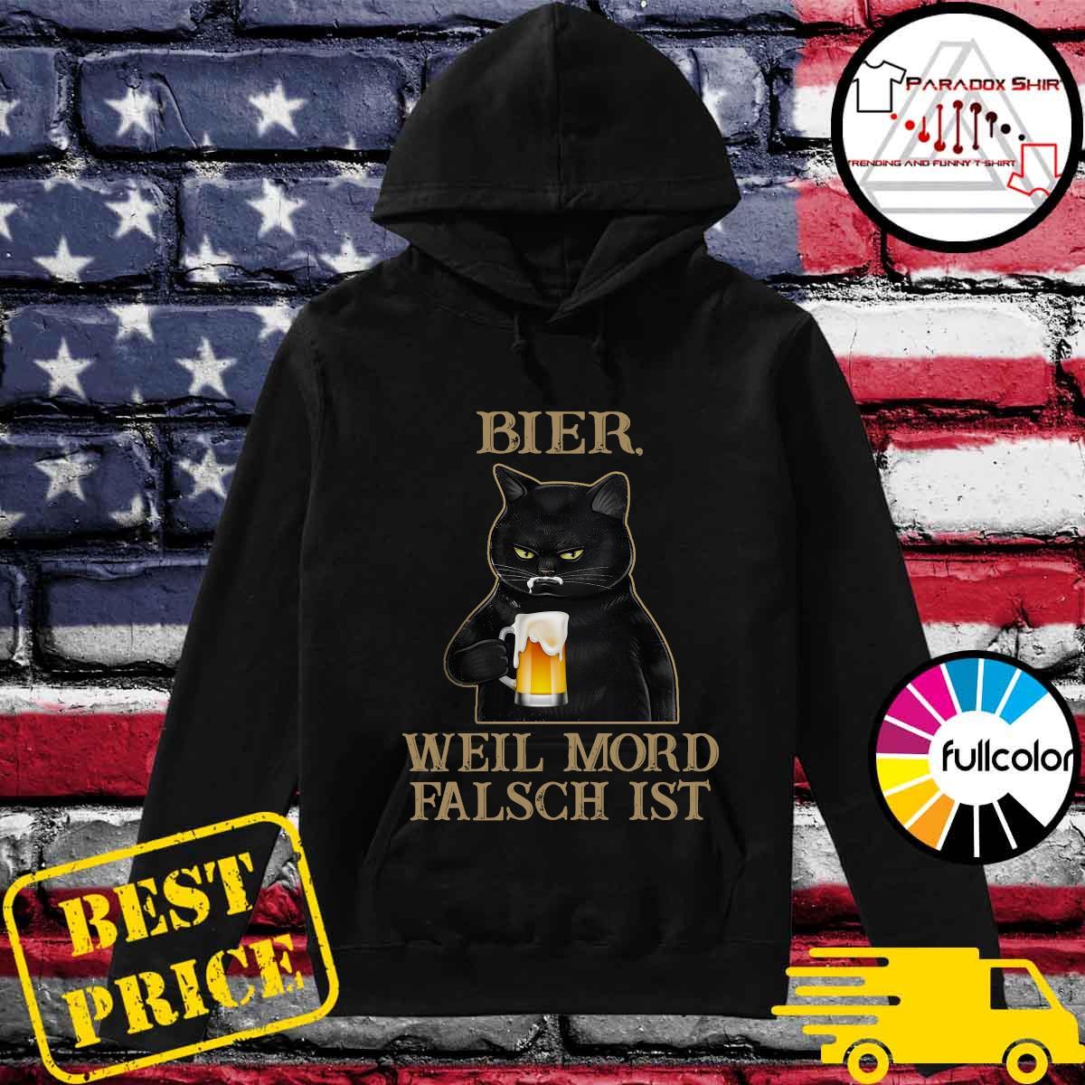 Black Cat Drink Beer Bier Well Mord Falsch Ist Shirt Hoodie