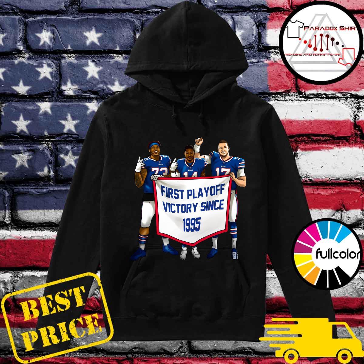 Buffalo Bills First Playoff Victory Since 1995 Shirt Hoodie