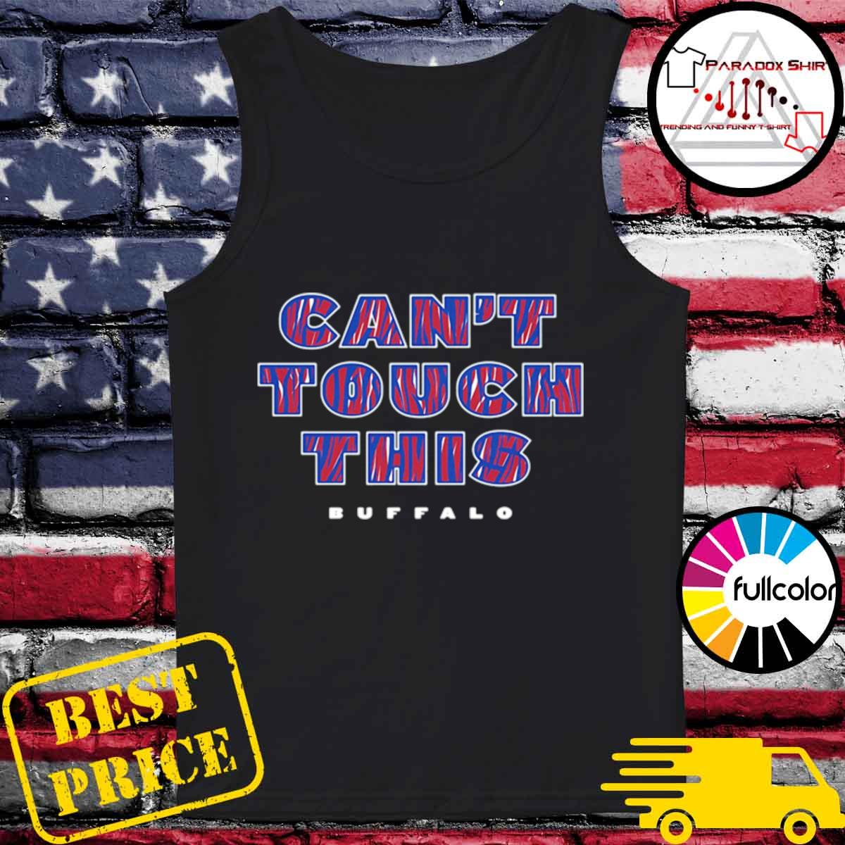 Cant touch this Buffalo Bills s Tank-top