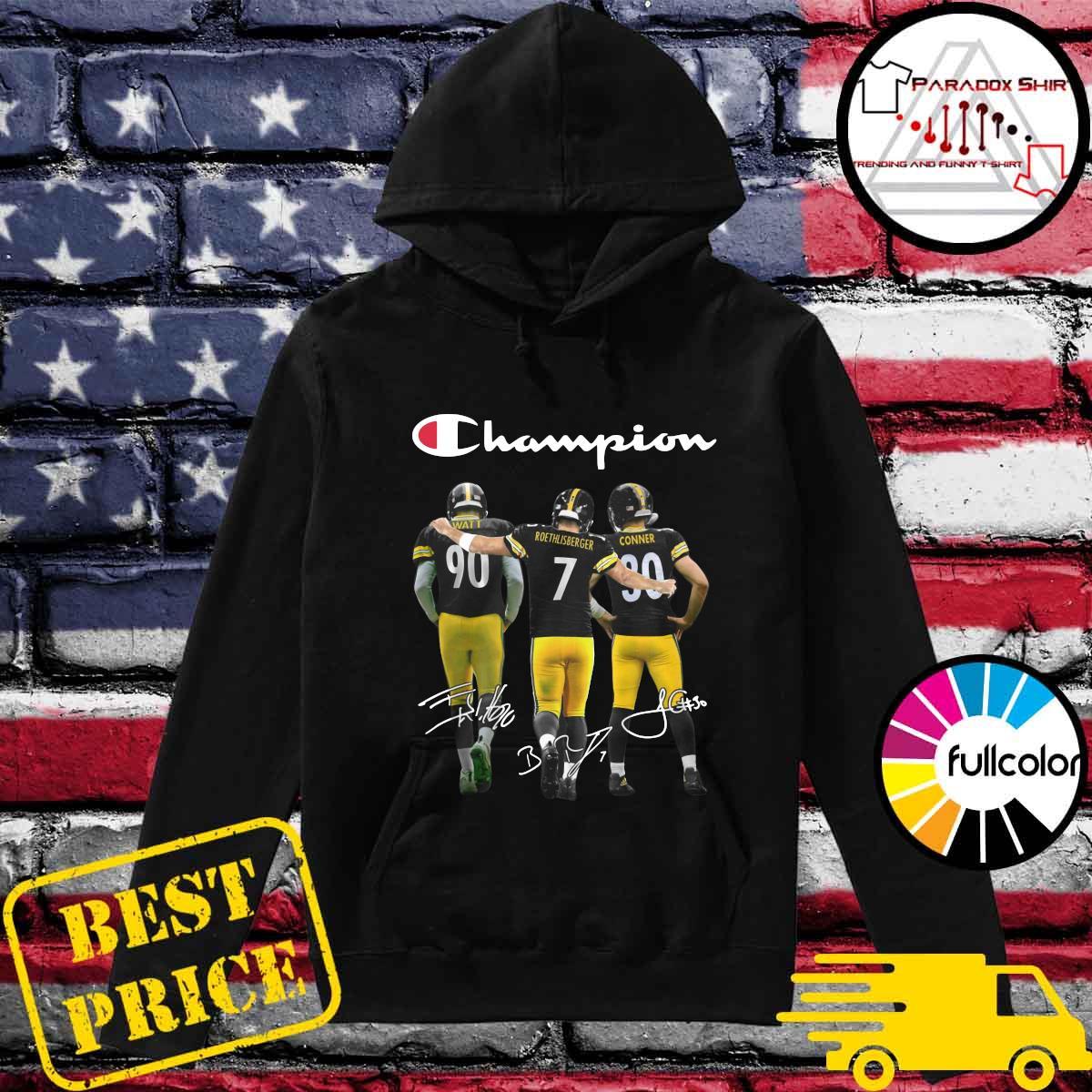 Champions Pittsburgh Steelers T J Watt 90 Ben Roethlisberger 7 James Conner 30 Signatures Shirt Hoodie