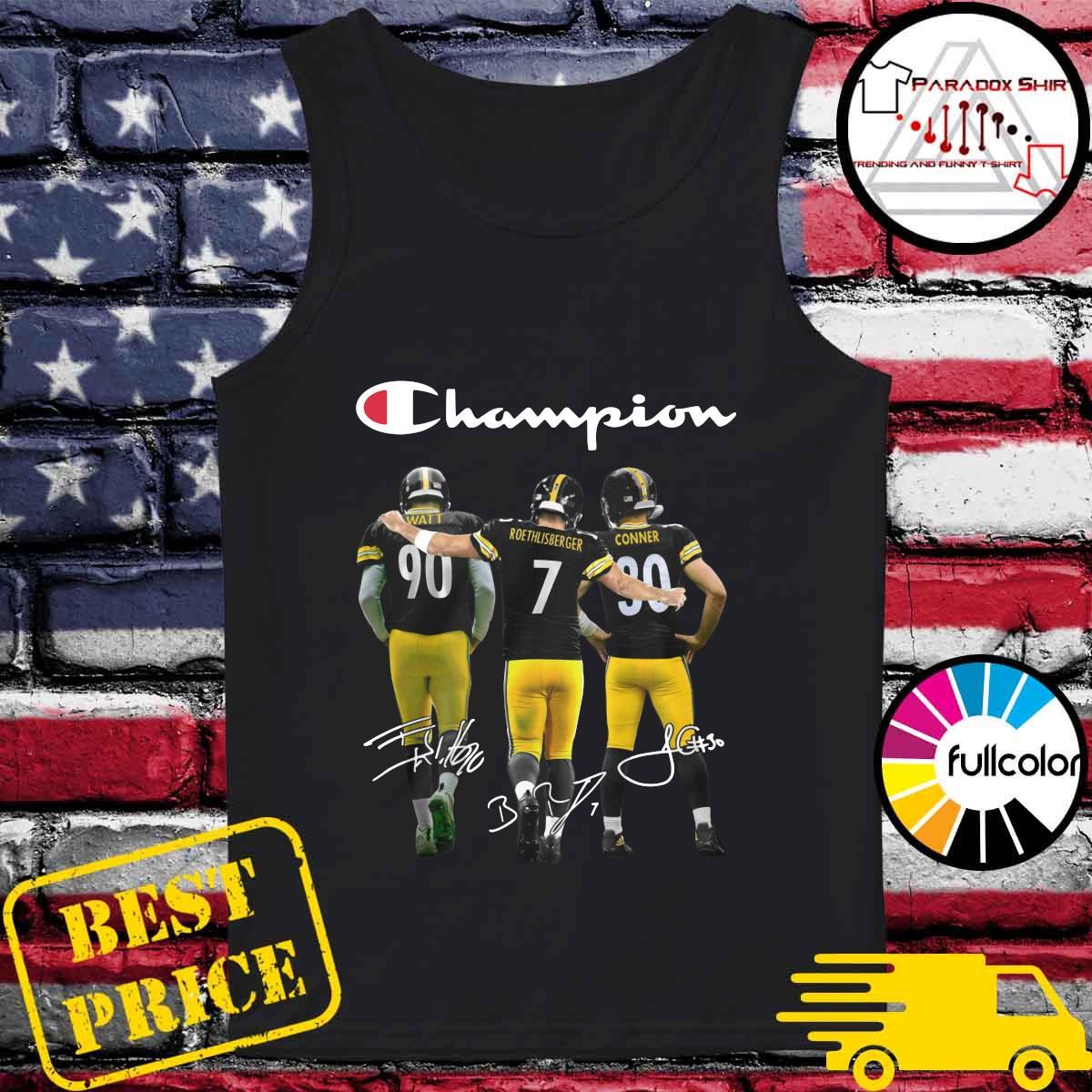 Champions Pittsburgh Steelers T J Watt 90 Ben Roethlisberger 7 James Conner 30 Signatures Shirt Tank-top