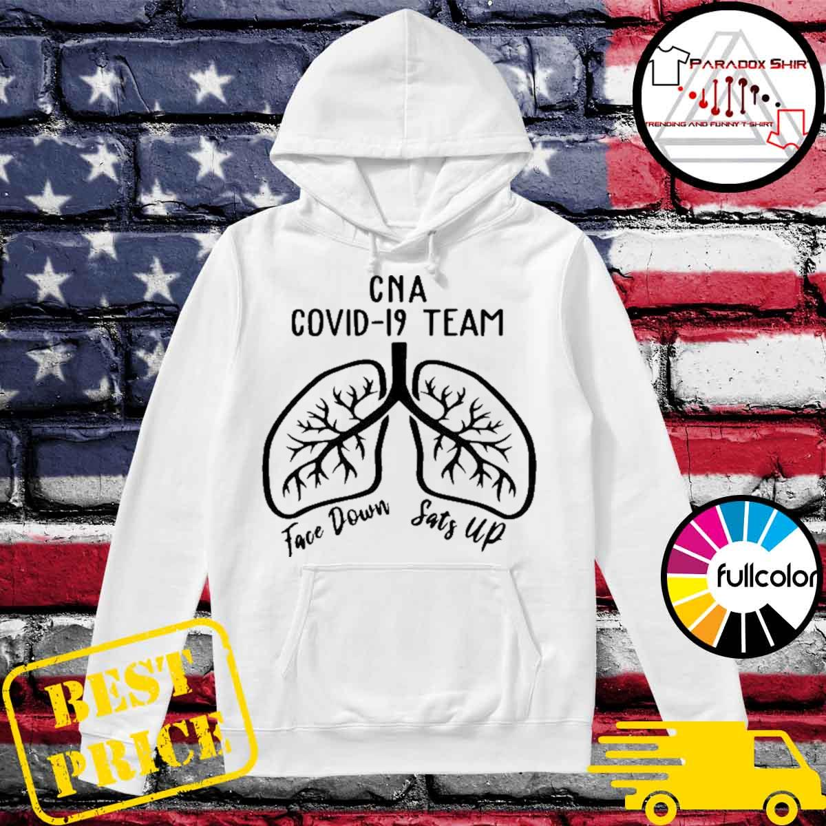 Cna covid 19 team face down sats up s Hoodie
