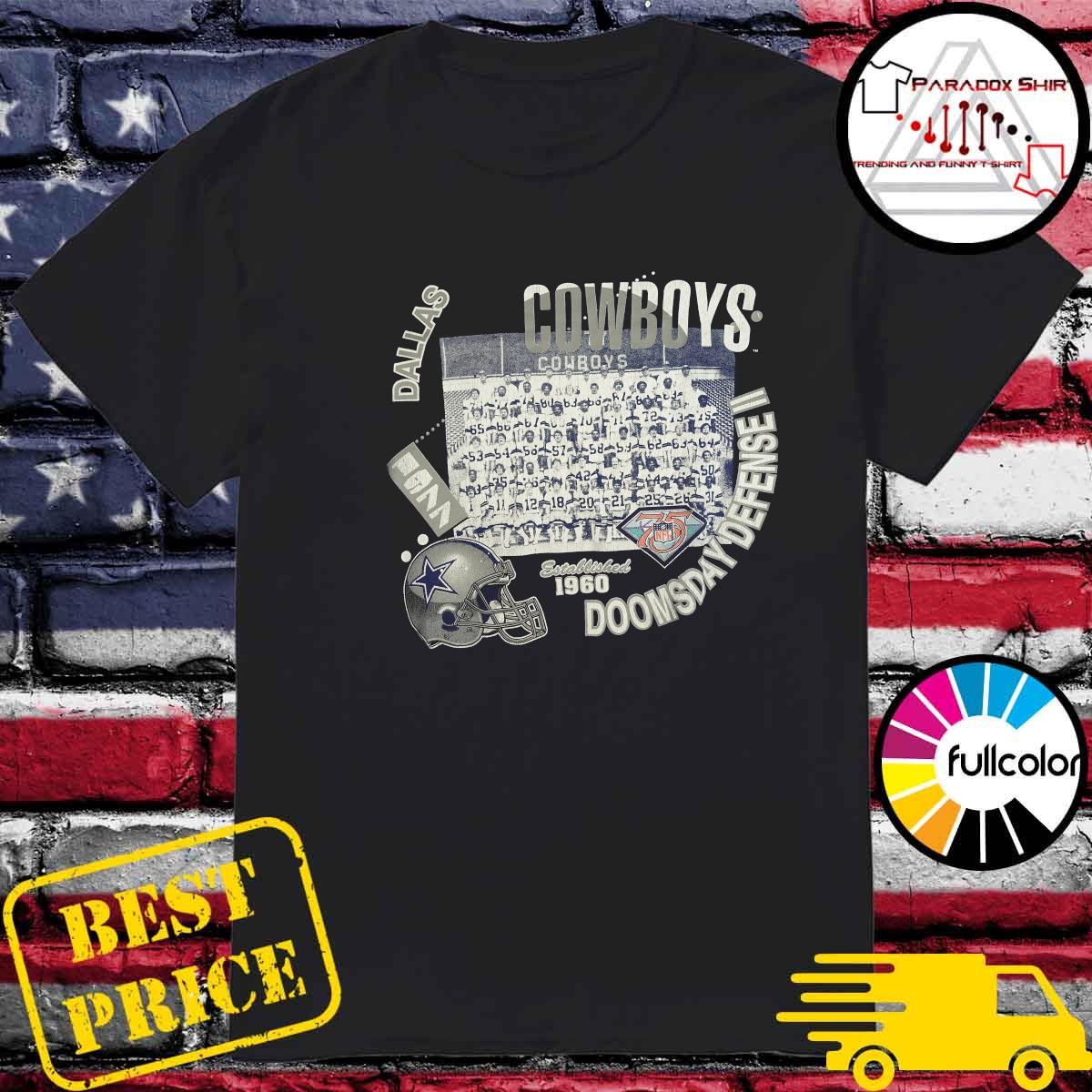 Dallas Cowboys Doomsday Defense II Established 1960 Shirt