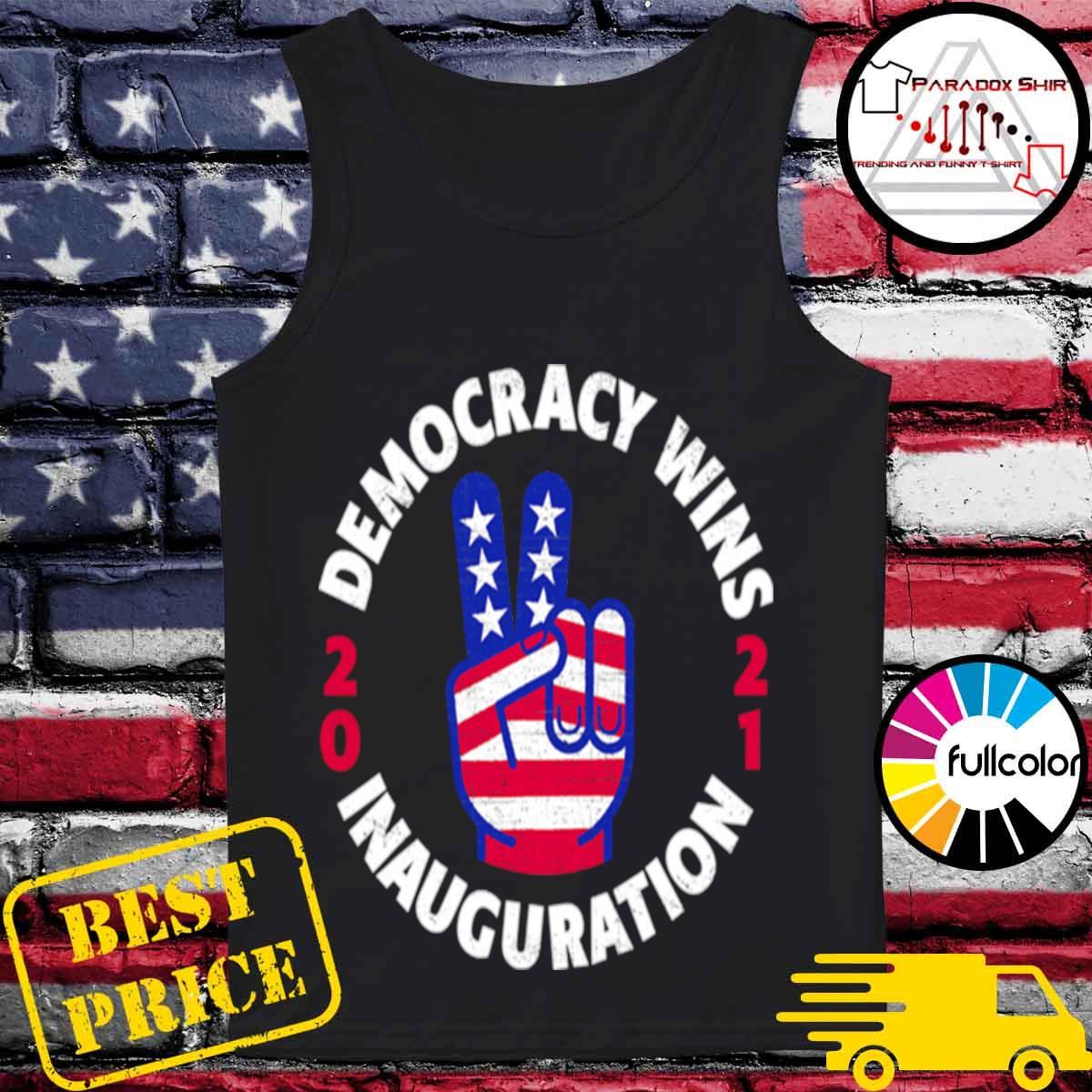 Democracy Wins Inauguration Biden Harris 2021 Hand American Flag s Tank-top