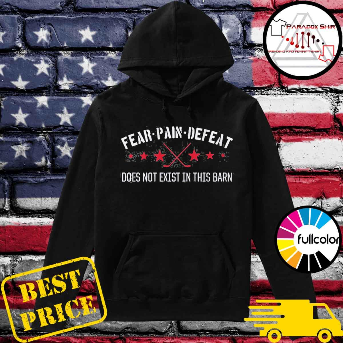 Fear pain defeat do not exist washington hockey s Hoodie