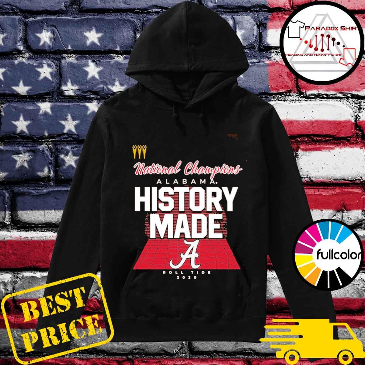 History Made Alabama 2021 National Championship 18Th T-Shirt Hoodie